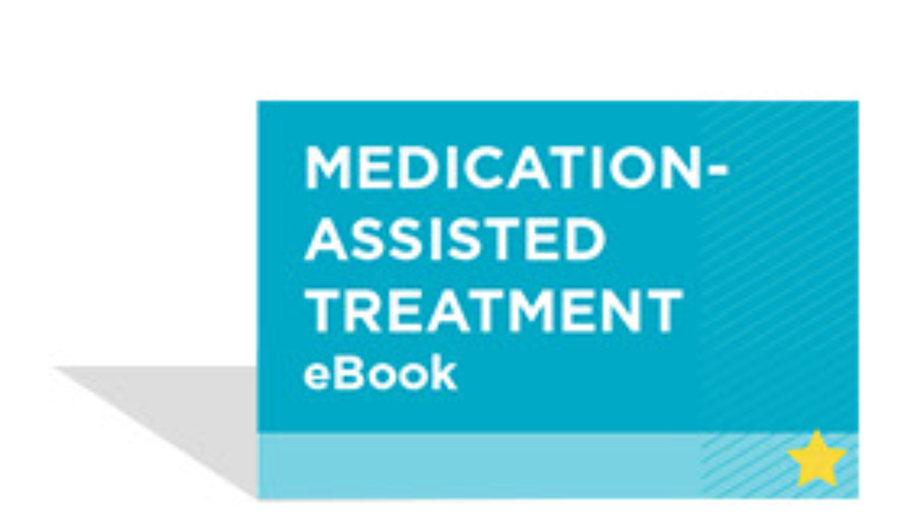 Free Medication-Assisted Treatment eBook
